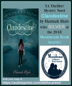 Clandestine by Hannah Rials wins SILVER at 2018 Moonbeam Awards!