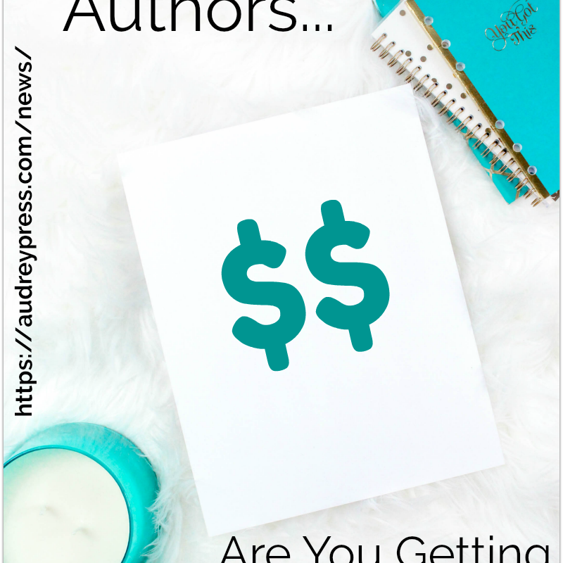 Writers and Authors-Are You Getting Paid What You Are Worth?