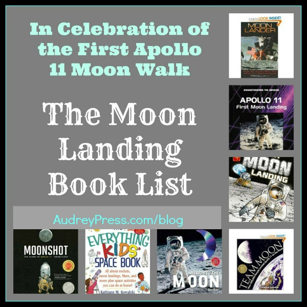 A Kidlit Moon Landing Book List |Apollo 11's Moon Walk